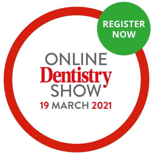 Register Now for the Online Dentistry Show, 19 March 2021